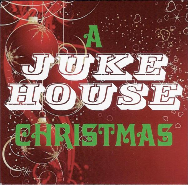Album Cover of A Juke House Christmas